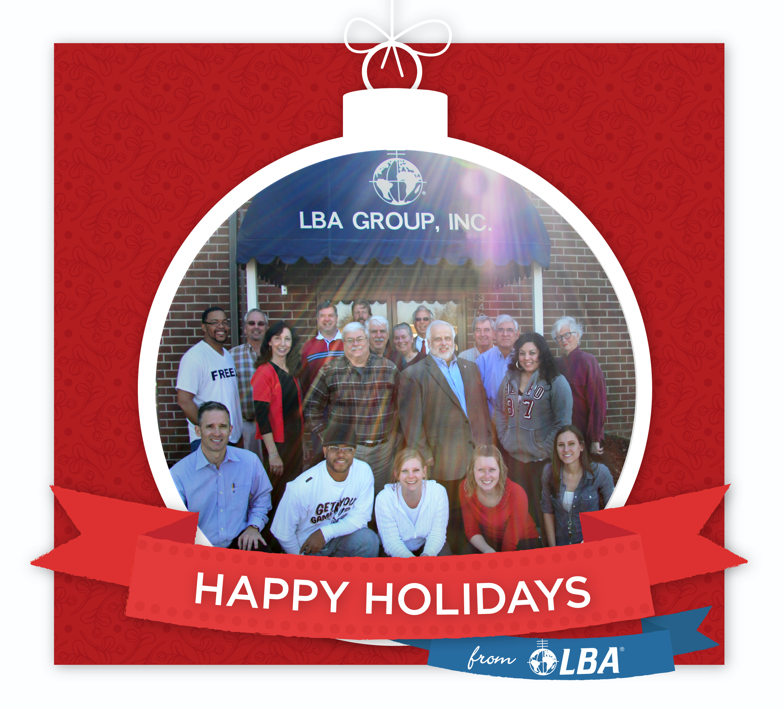 Lawrence Behr Associate, LBA Technology & LBA University staff wishes you a Happy Holidays!