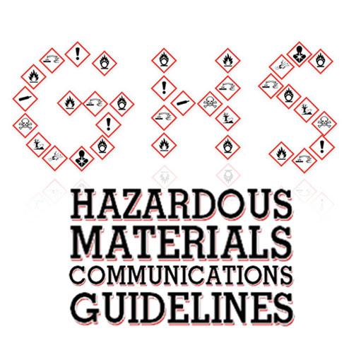GHS Hazardous Materials Communications Guideline